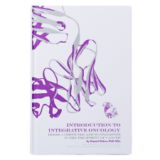 INTRODUCTION TO INTEGRATIVE ONCOLOGY by Daniel Weber