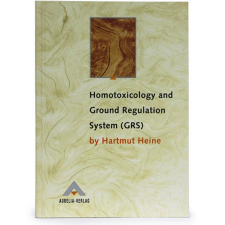 HOMOTOXICOLOGY & GROUND BOOK REGULATION SYSTEMS BY H HEINE