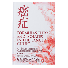 FORMULAS,HERBS & ISOLATES IN THE CANCER CLINIC
