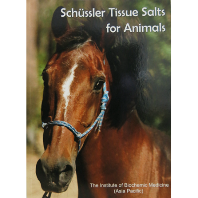 SCHUSSLER TISSUE SALTS FOR ANIMALS By The Institute of