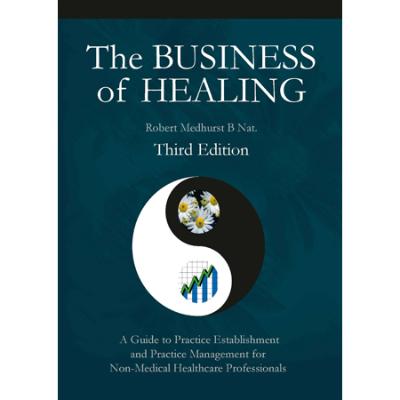 THE BUSINESS OF HEALING by Robert Medhurst *DISC*